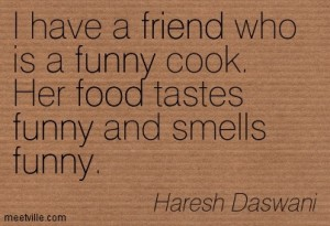 Quotation-Haresh-Daswani-food-funny-humor-friend-Meetville-Quotes-77812